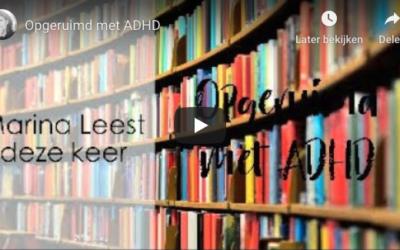 Opgeruimd met ADHD